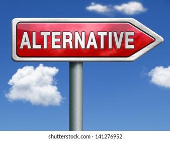 alternative choice choose different option strategy plan b