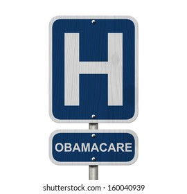 An American blue road sign isolated on white with a capital H and word Obamacare, Hospital and Obamacare