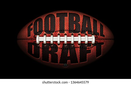 """American football with the words """"Football Draft"""" embossed onto a football on top of a black background. 3D Illustration"""