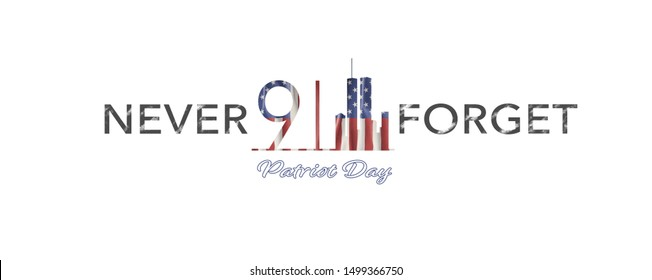 American National Holiday. US Flag background with American stars, stripes and national colors. New York. Text: NEVER FORGET - Patriot Day