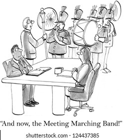 """And now, the Meeting Marching Band"" players."
