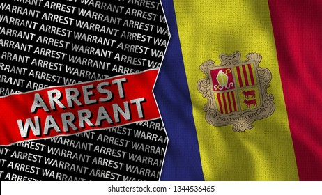 Andorra and Arrest Warrant Titles Flag Together - 3D illustration Fabric Texture