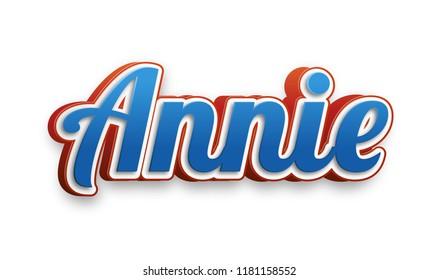 Annie. Popular nick name arround the world.