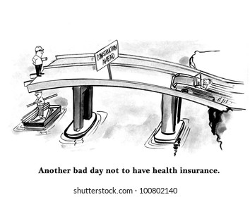 another bad day not to have health insurance