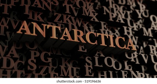 Antarctica - Wooden 3D rendered letters/message.  Can be used for an online banner ad or a print postcard.