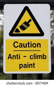 Anti Climb Paint Sign