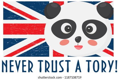 Anti Tory illustration: Panda face, Union Jack flag and text: Never trust a Tory. Could be used as Anti Brexit deal icon.