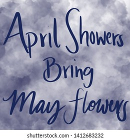 April Showers bring May flowers storm clouds
