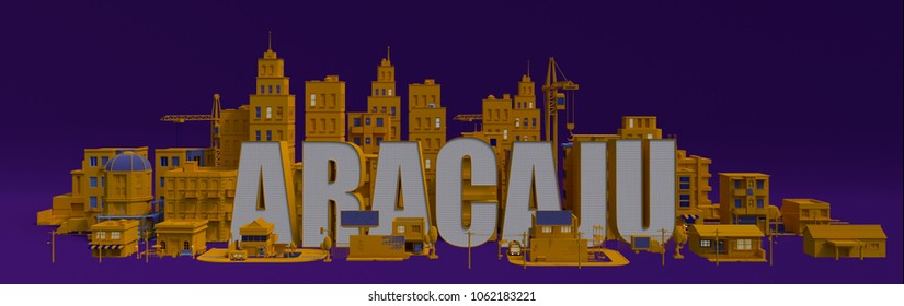 Aracaju lettering name, illustration 3d rendering city with buildings