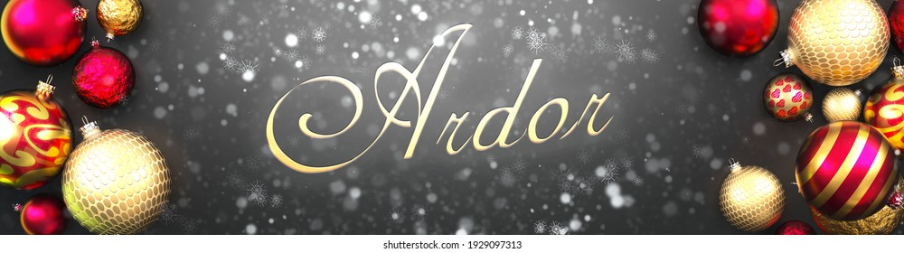 Ardor and Christmas,fancy black background card with Christmas ornament balls, snow and an elegant word Ardor, 3d illustration