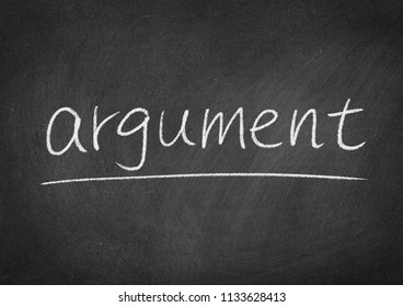 argument concept word on a blackboard background