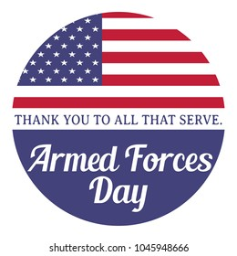 Armed forces day. Thank you to all that serve. Illustration with usa flag.