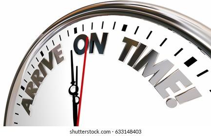 Arrive on Time Clock Punctual Schedule 3d Illustration