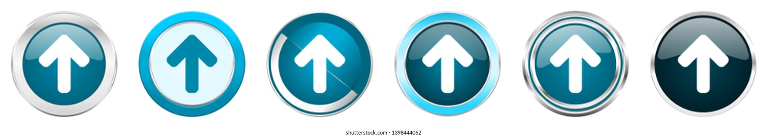 Up arrow silver metallic chrome border icons in 6 options, set of web blue round buttons isolated on white background