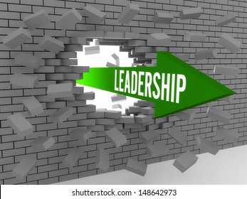 Arrow with word Leadership breaking brick wall. Concept 3D illustration.