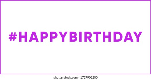 Artwork Graphic Design with the words Happy Birthday and a purple frame.