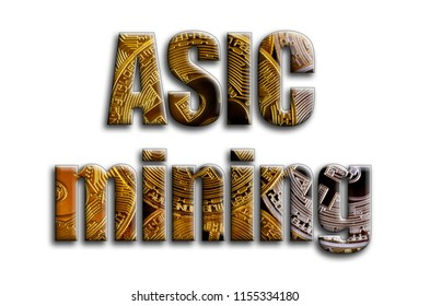 ASIC mining. The inscription has a texture of the photography, which depicts several bitcoins