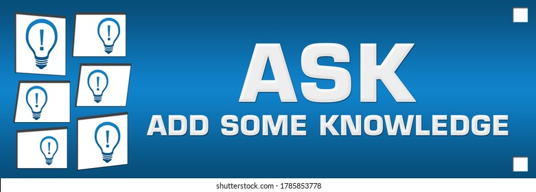 ASK - Add Some Knowledge concept image with text and related symbols.