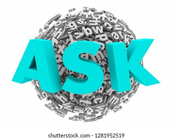 Ask Inquire Question Word Letter Sphere Ball 3d Illustration