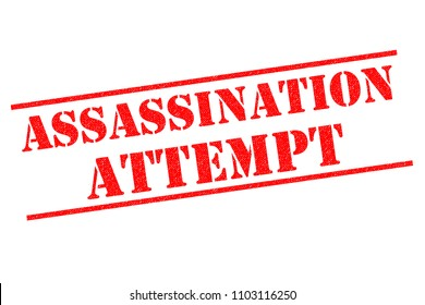 ASSASSINATION ATTEMPT red Rubber Stamp over a white background.