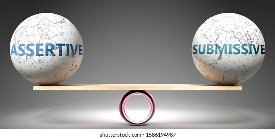 Assertive and submissive in balance - pictured as balanced balls on scale that symbolize harmony and equity between Assertive and submissive that is good and beneficial., 3d illustration