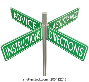 Assistance, Instructions, Directions and Advice words on four way road signs