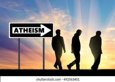 Atheism. Atheists Three men silhouette walking towards atheism, near the road sign