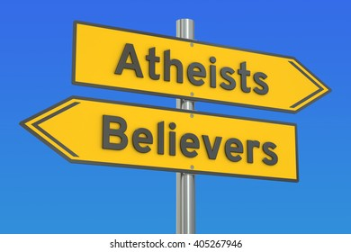 atheists or believers concept on the signpost, 3D rendering