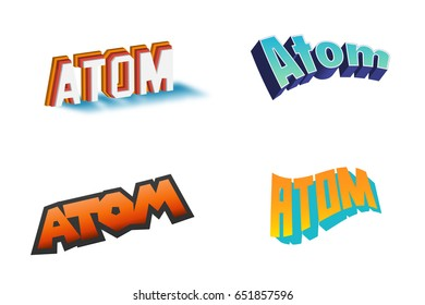 Atom Text for Title or Headline. In 3D Fancy Fun and Futuristic style