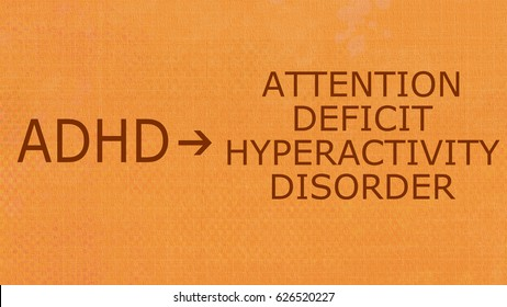 Attention deficit hyperactivity disorder- ADHD