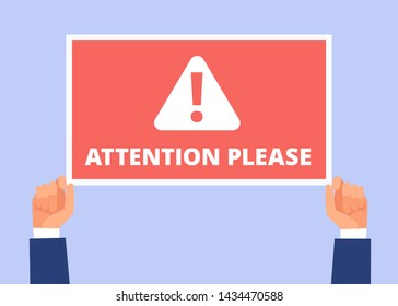 Attention please. Hands hold information banner with important message. Alert announcement, attention concept. Illustration of alert message, information important and careful