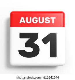August 31. Calendar on white background. 3D illustration.