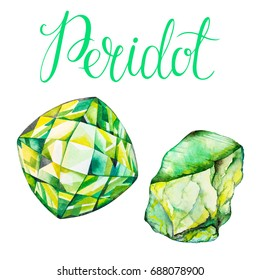 August birthstone Peridot isolated on white background. Close up watercolor illustration of gems drawn by hand Realistic faceted stones raw crystal with lettering