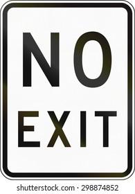 An Australian regulatory sign - No Exit