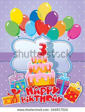 Baby Birthday Card With Balloons Big Cake And Gift Boxes Three Year Anniversary