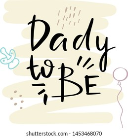 Baby shower posters.  invitation with cute kids pattern. Baby arrival and shower collection with lettering. Dady to be greeting card.