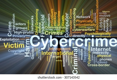 Background concept wordcloud illustration of cybercrime glowing light