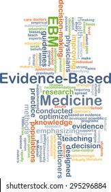 Background concept wordcloud illustration of evidence-based medicine EBM