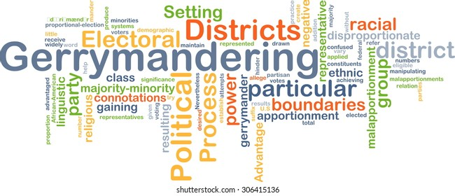Background concept wordcloud illustration of gerrymandering