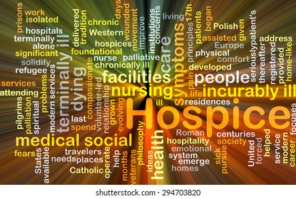 Background concept wordcloud illustration of hospice glowing light