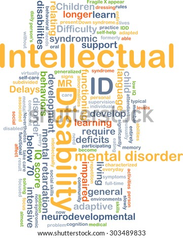 background concept wordcloud illustration intellectual disability