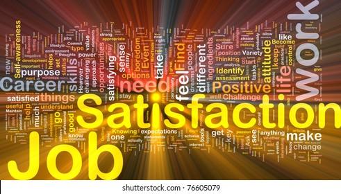 Background concept wordcloud illustration of job satisfaction glowing light