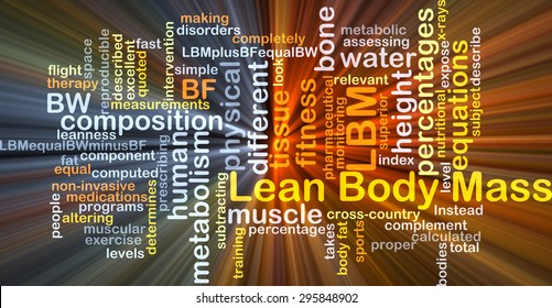 Background concept wordcloud illustration of lean body mass LBM glowing light