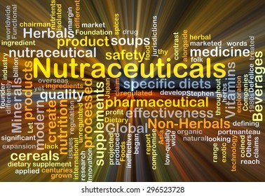 Background concept wordcloud illustration of nutraceuticals glowing light