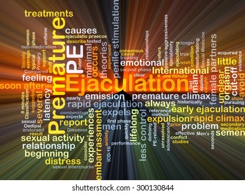 Background concept wordcloud illustration of premature ejaculation PE glowing light