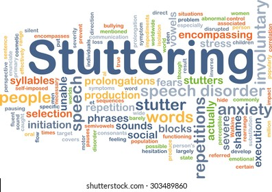 Background concept wordcloud illustration of stuttering