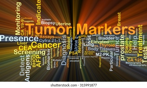 Background concept wordcloud illustration of tumor markers glowing light