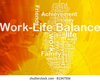 Background concept wordcloud illustration of work-life balance international