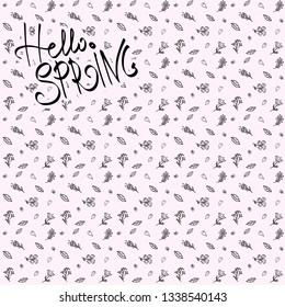 """Background with lettering """"Hello spring"""". Text. For print. Scrapbook paper."""
