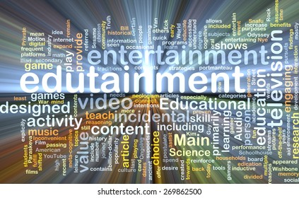 Background text pattern concept wordcloud illustration of edutainment glowing light